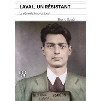 Les vies multiples de Maurice Laval, par JEAN-WILLIAM DEREYMEZ