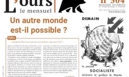 2021 : Un autre monde est-il possible ?, sommaire de l'OURS 504, janvier 2021