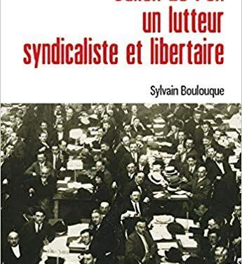Julien Le Pen, les engagements d'un libertaire réformiste, par CHRISTIAN CHEVANDIER